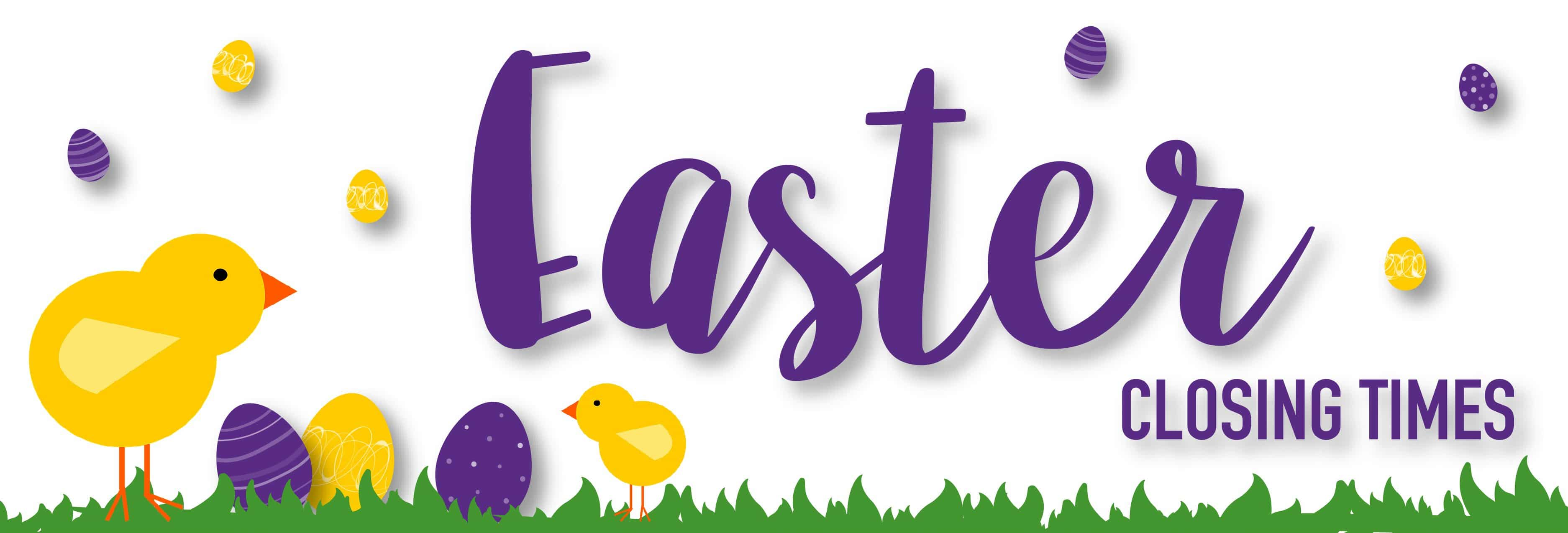 Safetynet Solutions Easter Closing Times